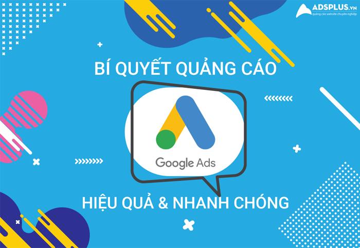 Bí quyết quảng cáo Google Ads hiệu quả 01