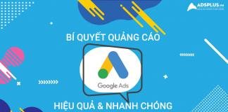 Bí quyết quảng cáo Google Ads hiệu quả