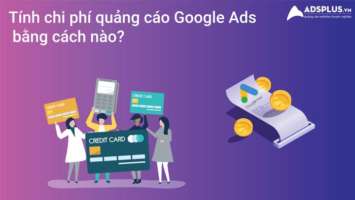 chi phí quảng cáo Google Ads 01