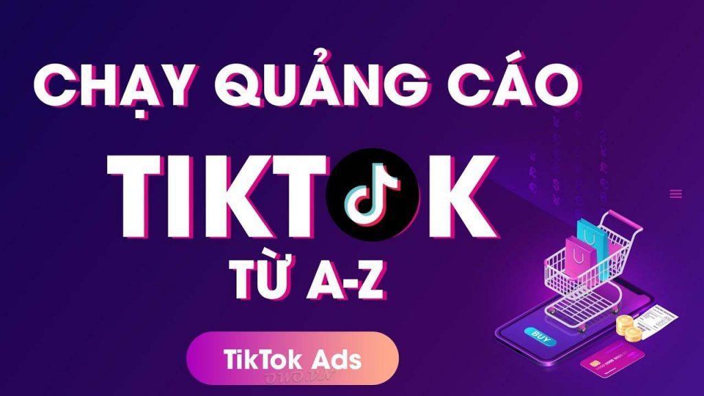 chạy quảng cáo tiktok ads