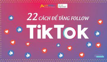 Cách tăng Follow trên TikTok