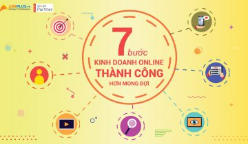7 bước kinh doanh online thành công