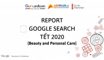 """""""REPORT Google Search"""" xu hướng ngành làm đẹp cho mùa Tết"""