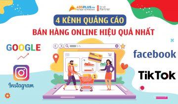4 kênh quảng cáo bán hàng online hiệu quả nhất