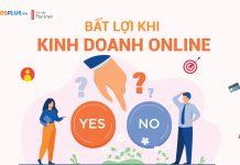 bất lợi kinh doanh Online