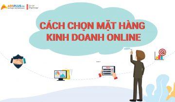 Cách chọn mặt hàng kinh doanh Online