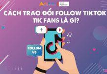 Cách trao đổi follow TikTok