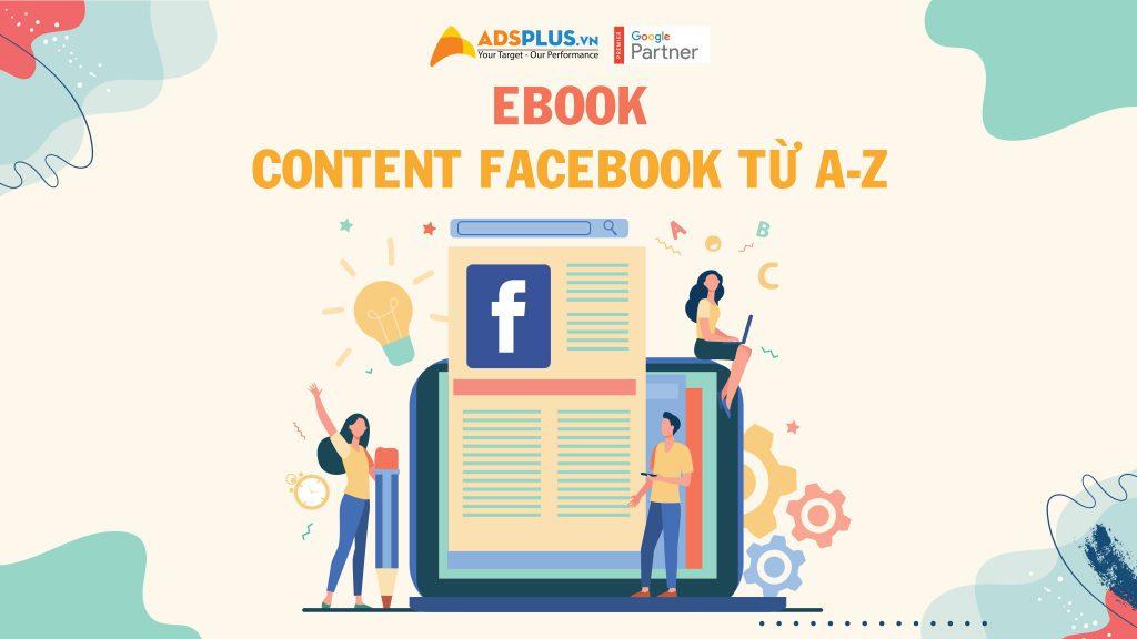 """Tài liệu viết content """"Ebook content Facebook từ A-Z"""""""