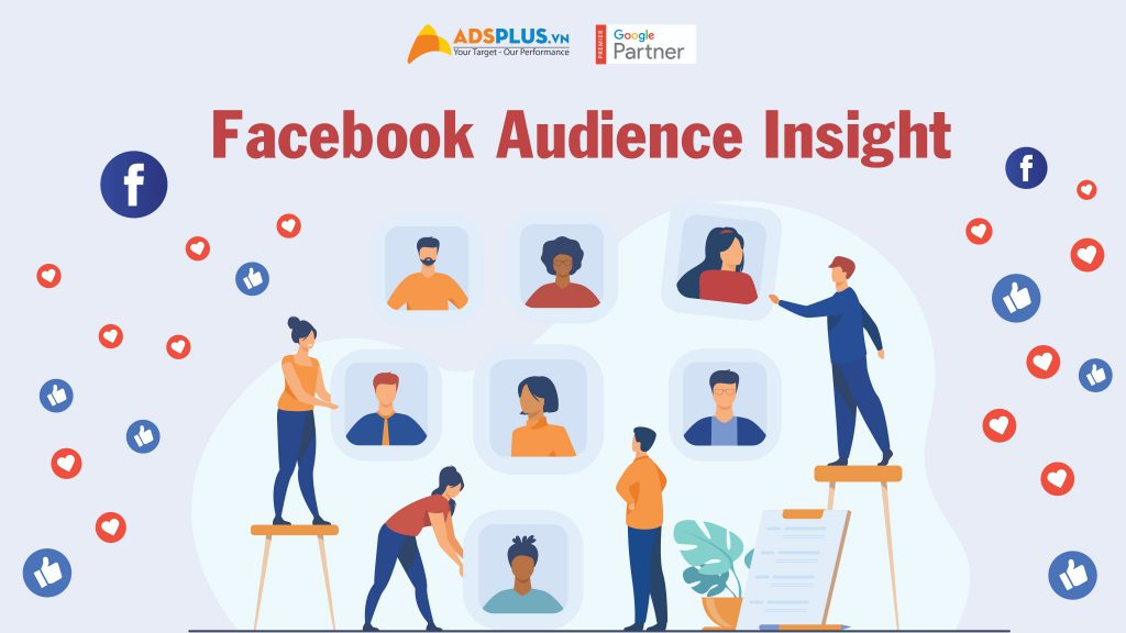 Facebook Audience Insight là gì