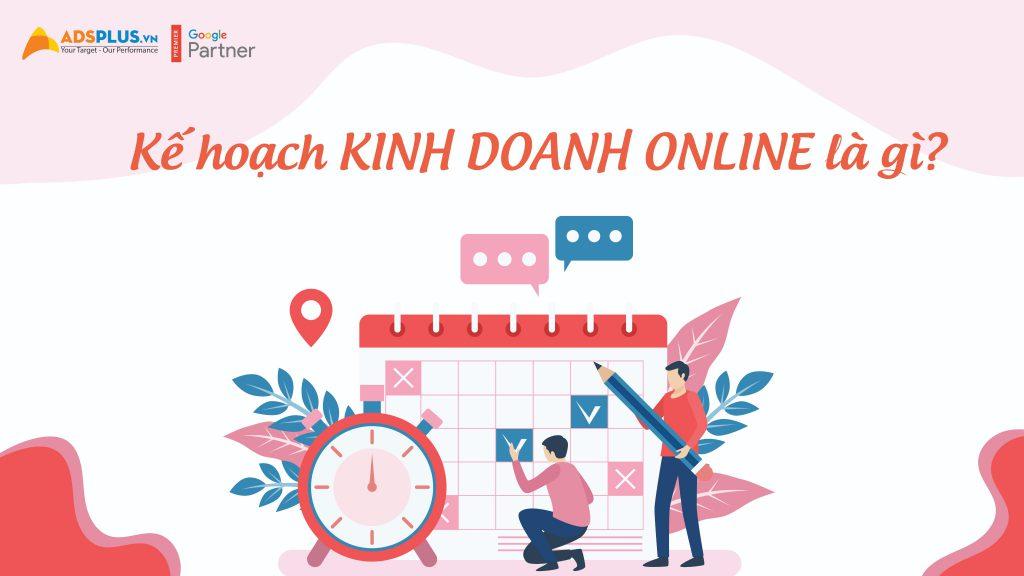 Kế hoạch kinh doanh Online