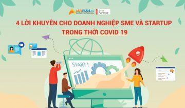 Lời khuyên cho doanh nghiệp SME và Starup