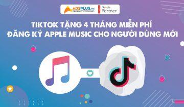 Tiktok tặng 4 tháng miễn phí đăng ký Apple Music cho người dùng mới