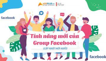 Tính năng mới của Group Facebook
