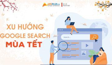 Xu hướng Google Search mùa Tết