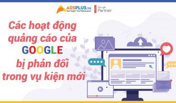 Các hoạt động quảng cáo của Google bị phản đối trong vụ kiện mới