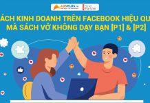 Cách kinh doanh Online trên Facebook hiệu quả
