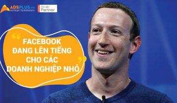 Facebook đang lên tiếng cho các doanh nghiệp vừa và nhỏ