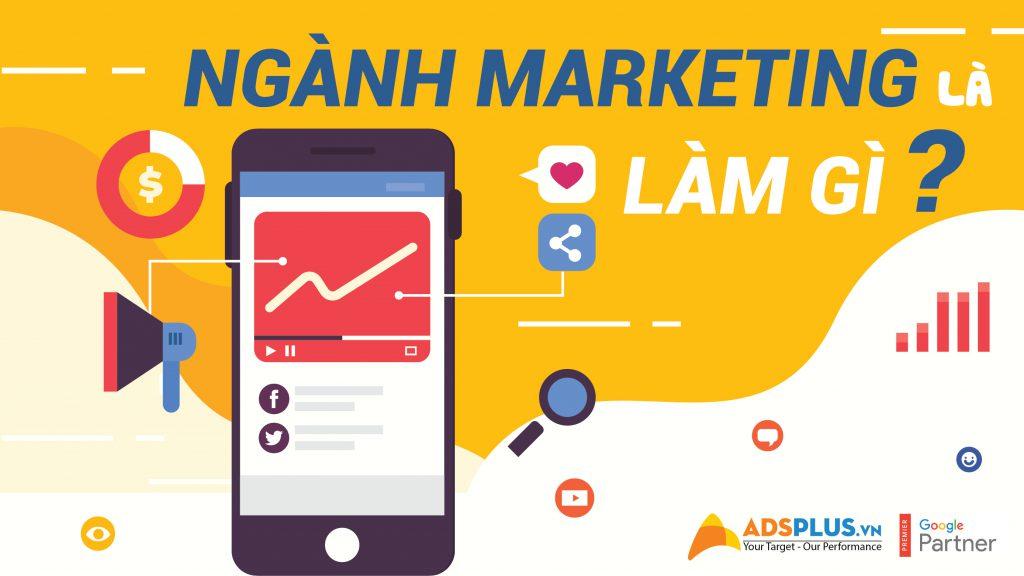 ngành marketing là làm gì ?