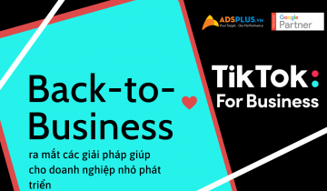 TikTok For Business ra mắt các giải pháp giúp cho doanh nghiệp nhỏ phát triển với TikTok