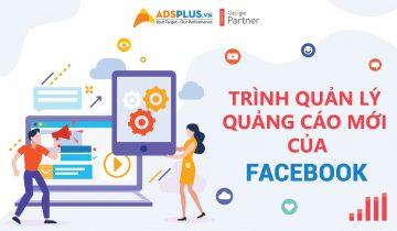 Trình quản lý quảng cáo mới của Facebook