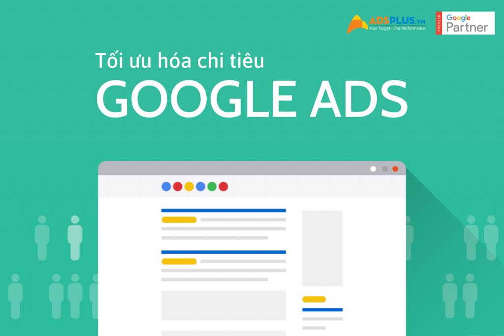 tối ưu hóa chi tiêu quảng cáo Google Ads