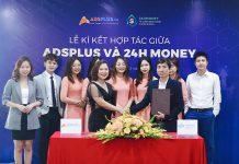 Cú bắt tay đầy triển vọng giữa AdsPlus với 24H Money