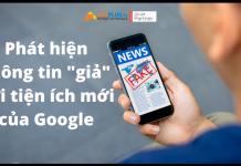 Phát hiện thông tin sai lệch với tiện ích của Google
