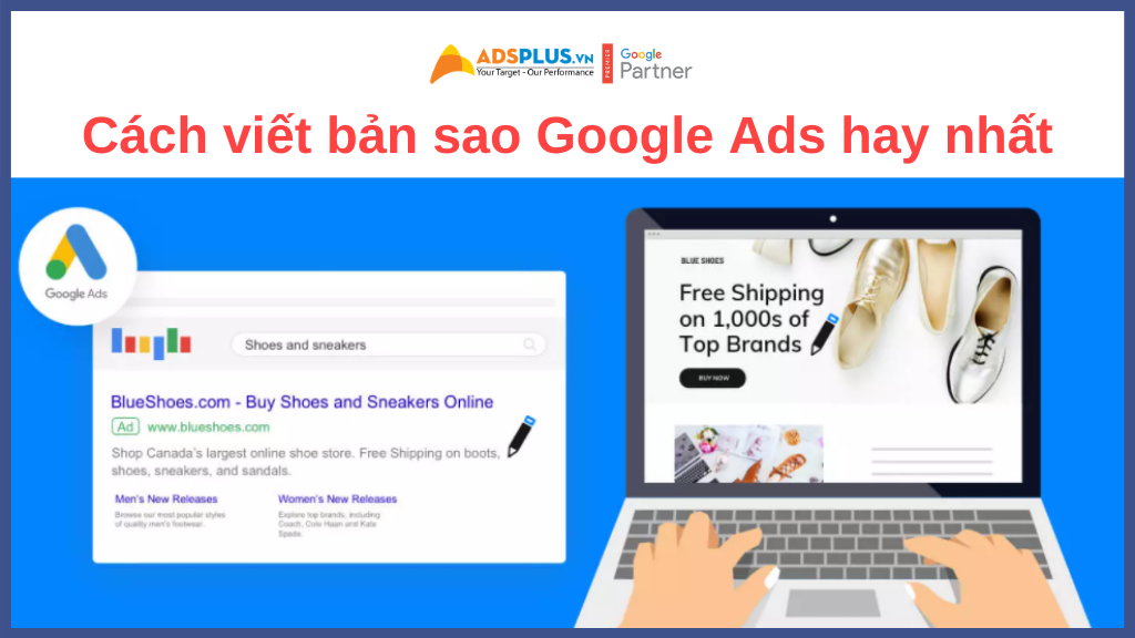 Bài viết quảng cáo mẫu - Cách viết bản sao Google Ads hay nhất (Các phương pháp hay nhất)