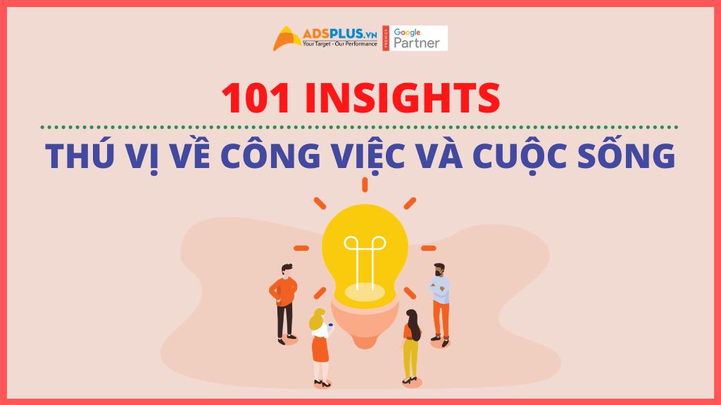 101 Insights cho công việc và cuộc sống [PHẦN 1]