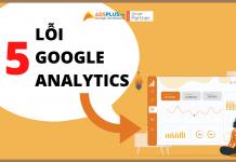 15 Lỗi Google Analytics cần tránh