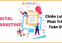 Digital Marketing 2021: Chiến lược toàn diện phát triển