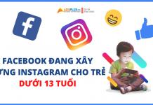 Facebook đang xây dựng Instagram cho trẻ dưới 13 tuổi