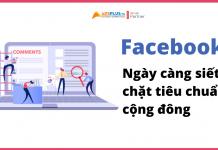 facebook ngày càng siết chặt tiêu chuẩn cộng đồng