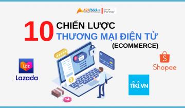 10 chiến lược thương mại điện tử