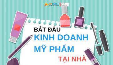 bat-dau-kinh-doanh-my-pham-tai-nha
