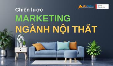 chiến lược marketing ngành nội thất