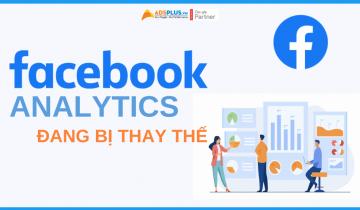 facebook analytics đang bị thay thế