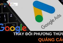 google thay đổi phương thức quảng cáo