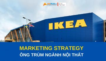 marketing strategy ikea ông trùm ngành nội thất