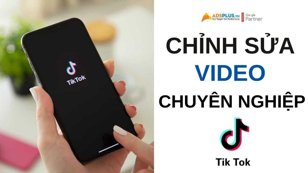 Trình chỉnh sửa Tiktok Video Editor