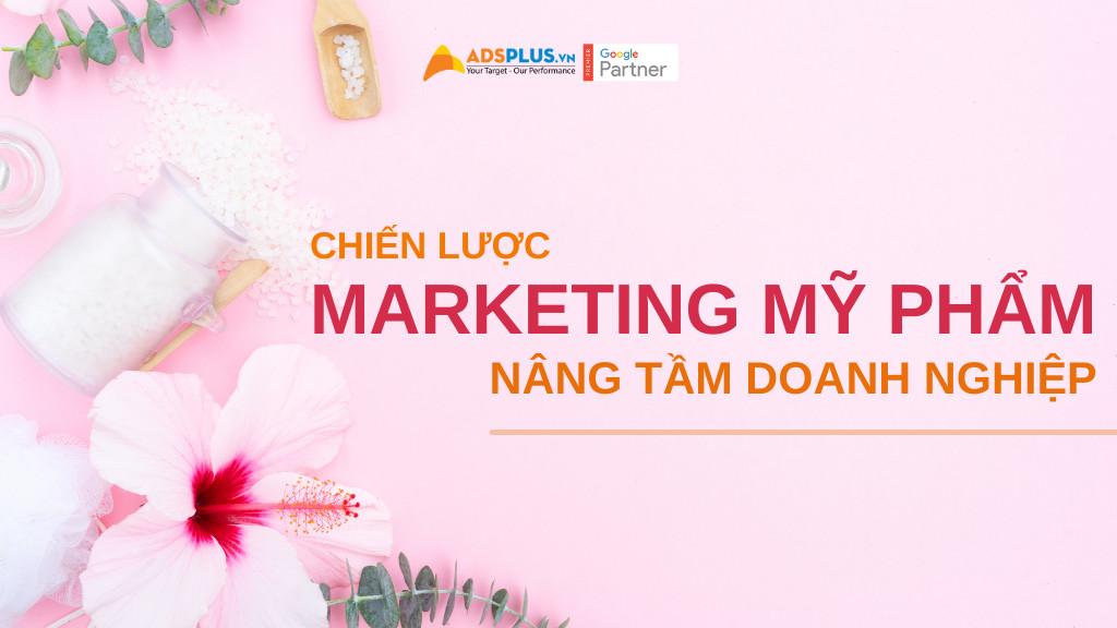 chiến lược marketing của mỹ phẩm