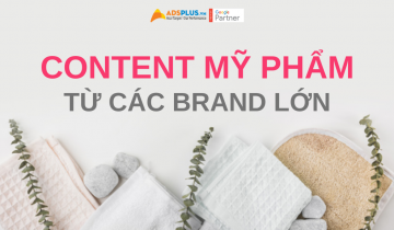 content mỹ phẩm từ các brand lớn
