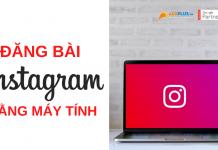 đăng bài instagram bằng máy tính