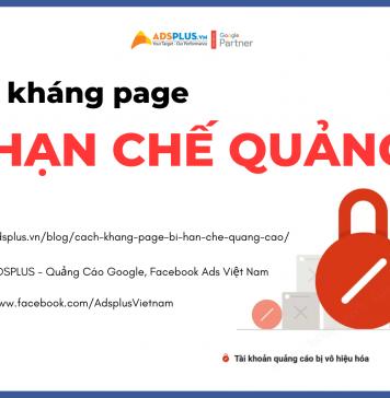 Cách kháng Page bị hạn chế quảng cáo đơn giản