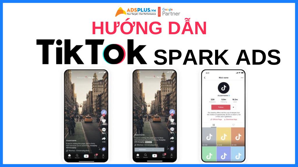 hướng dẫn tiktok spark ads