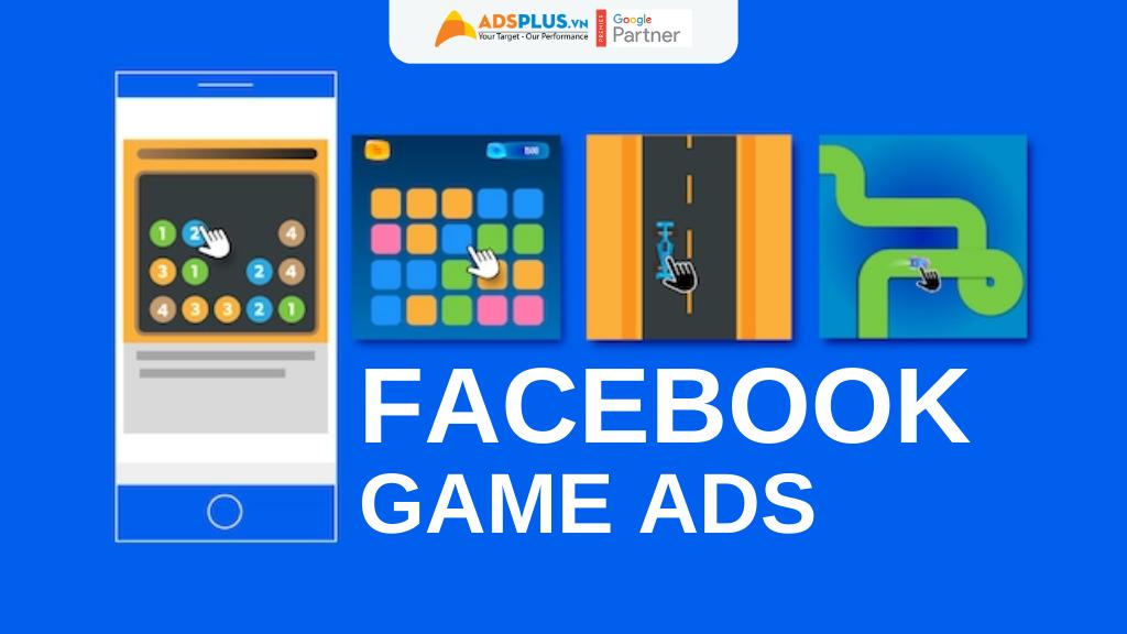 quảng cáo game trên Facebook